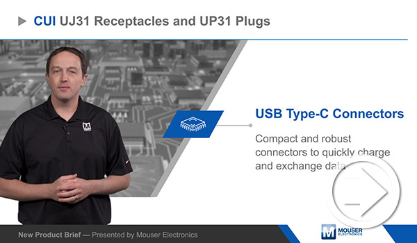 Mouser Electronics' New Product Brief Features CUI Devices' USB Type C Connectors