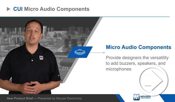 Mouser Electronicsの新製品紹介でCUI Devicesのマイクロオーディオコンポーネントがハイライトされました