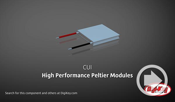 Digi-Key デイリー・ビデオでCUI Devicesの高性能ペルチェ・モジュールが紹介されました
