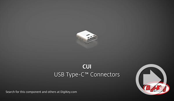 Digi-Key DailyビデオでCUI DevicesのUSBタイプCコネクターが紹介されました